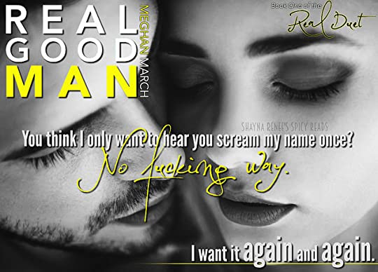 Real Good Man (Real Duet, #1) by Meghan March — Reviews ...