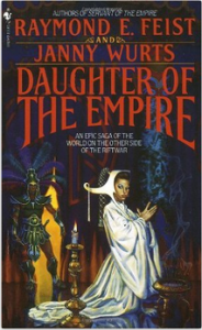Daughter of the Empire by Fiest & Wurts