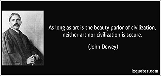 Art as Experience by John Dewey     Reviews  Discussion  Bookclubs     Goodreads     a mechanical  mindless shuffling from one tedious task to another  According to American philosopher John Dewey              such moments in anybody     s