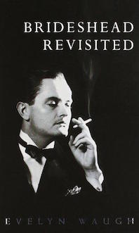 'Brideshead Revisited' by Evelyn Waugh
