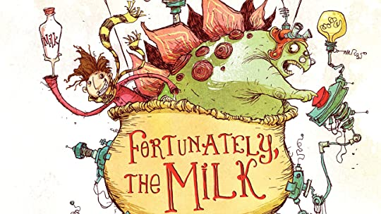 Fortunately, the Milk by Neil Gaiman — Reviews, Discussion ...