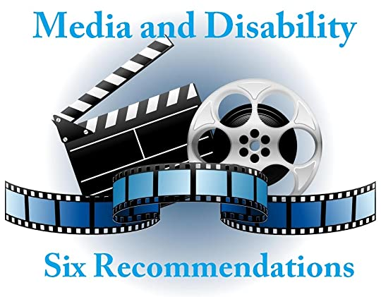 Film reel, strip, and clapper with blue text. Media and Disability - 6 Recommendations