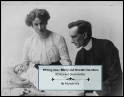 Oswald Chambers' Bible, Wheaton College Special Collections Library, what Bible did Oswald Chambers use? Lecture outlines in the Bible