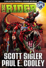 THE RIDER, a GFL novella by Paul E. Cooley and #1 New York Times best-selling novelist Scott Sigler
