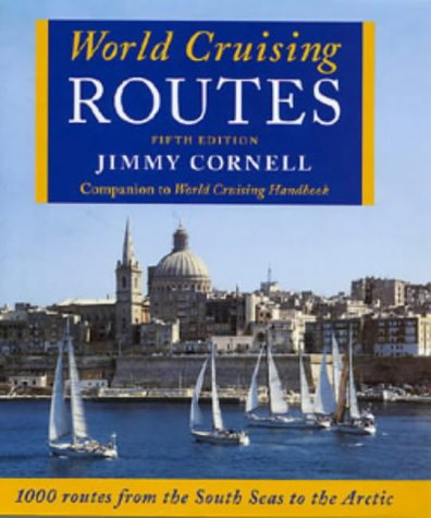 A Passion For The Sea: Reflections On Three Circumnavigations Jimmy Cornell