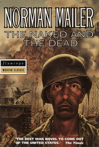 The Naked And The Dead Norman Mailer
