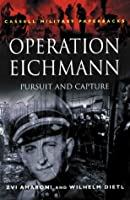 Operation Eichmann: Pursuit and Capture