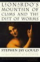Leonardo's Mountain of Clams and the Diet of Worms: Essays on Natural History