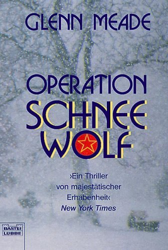 Operation Schneewolf  by  Glenn Meade