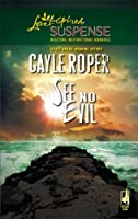 See No Evil (Steeple Hill Love Inspired Suspense #39