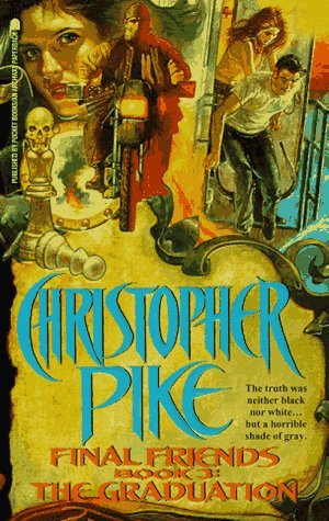 The Graduation (Final Friends #3)  by  Christopher Pike