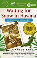 Waiting for Snow in Havana: Philadelphia Selection:book 1
