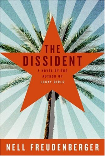 The Dissident Nell Freudenberger