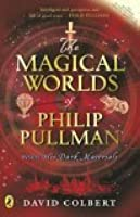 Magical Worlds Of Philip Pullman