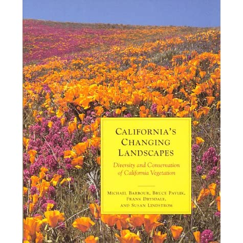 California's Changing Landscapes: Diversity and Conservation of California Vegetation