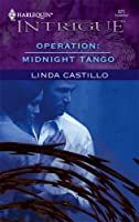 Operation: Midnight Tango (Operation: Midnight, #1)