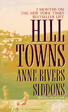 Hill Towns  by  Anne Rivers Siddons