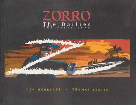 Zorro: The Dailies  by  Don McGregor