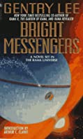 Bright Messengers: A New Novel Set in the Rama Universe