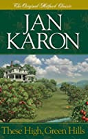 These High, Green Hills (Mitford Years #3)