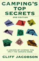 Camping's Top Secrets, 2nd: A Lexicon of Camping Tips Only the Experts Know