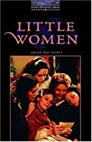 Little Women (Oxford Bookworms Stage 4)