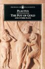 The Pot of God or Aulularia, a play in English and Latin  by  Plautus