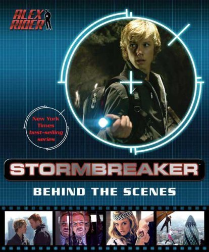 Stormbreaker: Behind the Scenes  by  Anthony Horowitz