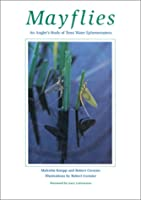 Mayflies: An Angler's Study of Trout Water Ephemeroptera