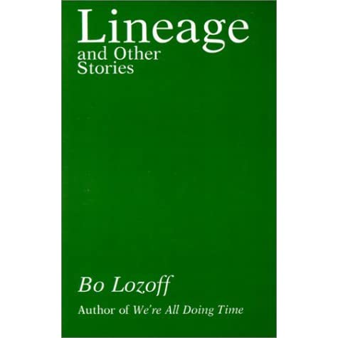 bo lozoff lineage and other stories essays Essays & interviews getting free: an interview with bo lozoff he's also the author of lineage and other stories and just another spiritual book.