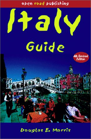 Italy Guide, 4th Edition  by  Douglas E. Morris