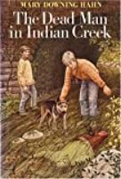 The Dead Man in Indian Creek
