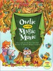 Owlie and His Magic Music [With CD The Four Seasons]  by  Sharon Olexa Crandall