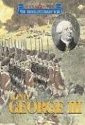 King George III (Triangle Histories of the Revolutionary War: Leaders)  by  Scott Ingram