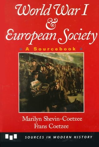 World War One and European Society  by  Marilyn Shevin Coetzee