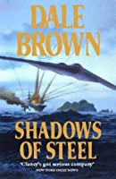 Shadows of Steel (Patrick McLanahan, #5)