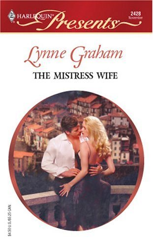 The Mistress Wife  by  Lynne Graham