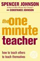 The One Minute Teacher (One Minute Manager)