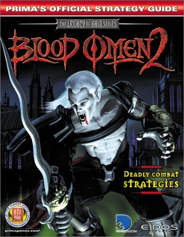 Blood Omen 2: Primas Official Strategy Guide  by  Mark Androvich