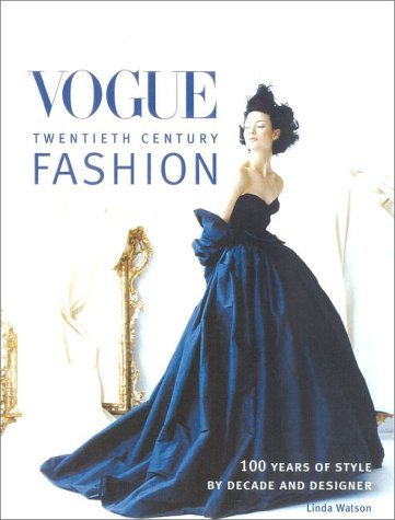 Vogue Twentieth Century Fashion Linda      Watson