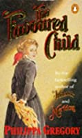 The Favoured Child (Wideacre, #2)