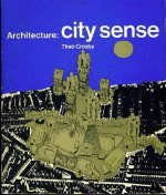 Architecture: City Sense Theo Crosby