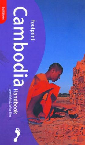 Footprint Cambodia Handbook: The Travel Guide John Colet