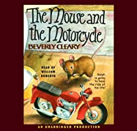 The Mouse & The Motorcycle (Ralph Trilogy)