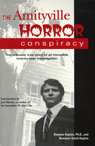 The Amityville Horror Conspiracy  by  Stephen Kaplan