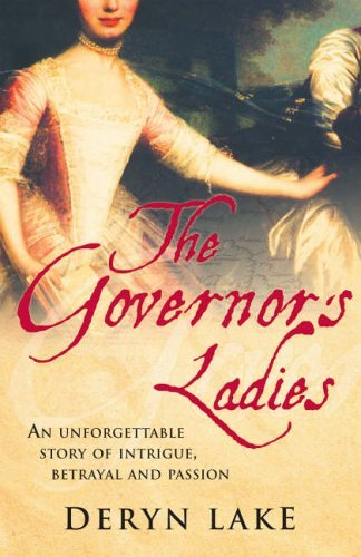 The Governors Ladies  by  Deryn Lake