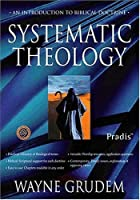 Systematic Theology for Zondervan/Pradis Bible Software
