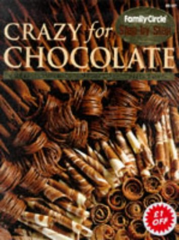 Crazy for Chocolate  by  Rachel  Carter
