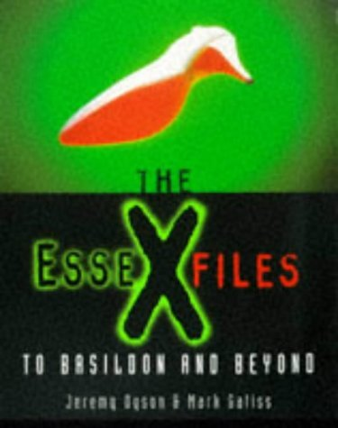 The Essex Files: To Basildon and Beyond  by  Jeremy Dyson