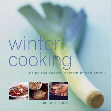Winter Cooking  by  Bridget Jones